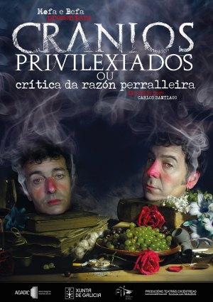 Cranios Privilexiados... ou Crítica da Razón Perralleira