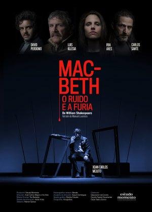 Macbeth, o Ruído e a Furia.