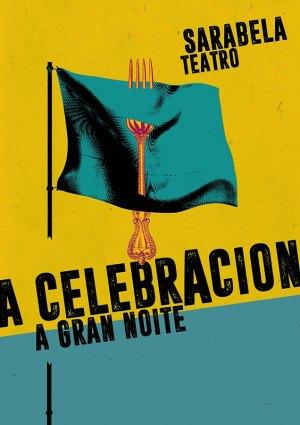 Celebración, a gran noite