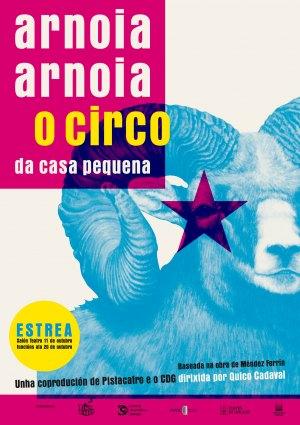 Arnoia, Arnoia. O circo da casa pequena